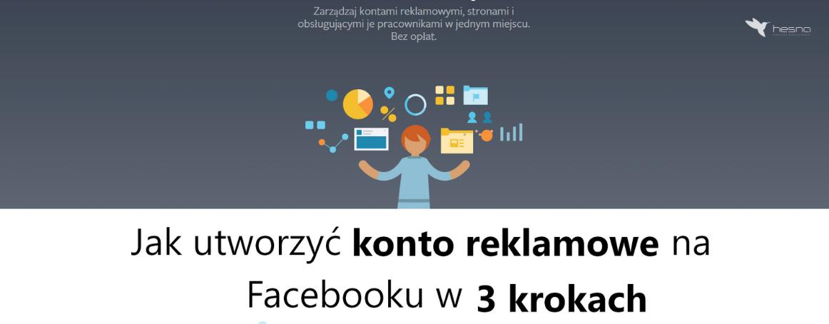 blog artykuł konto reklamowe na Facebooku